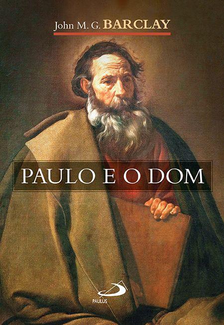 Paulo e o Dom
