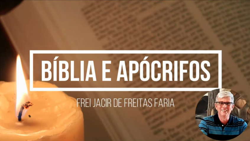 Canal Bíblia e Apócrifos com Frei Jacir.