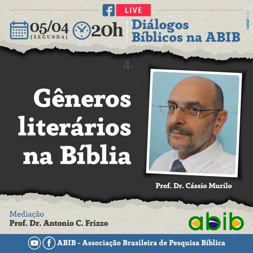 Assista agora: Gêneros Literários na Bíblia por Prof. Dr. Cássio Murilo