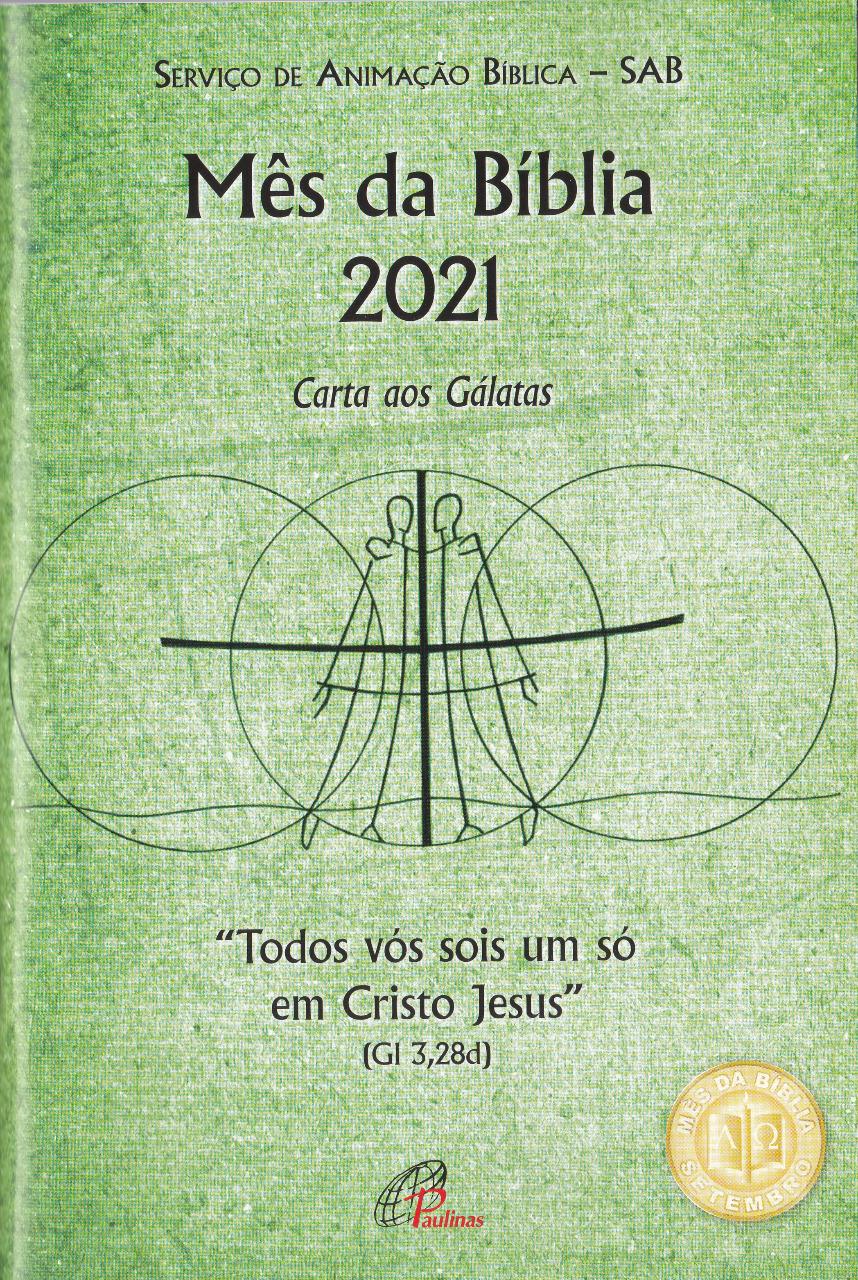 """Carta aos Gálatas: """"Todos vós sois um só em Cristo Jesus"""" (Gl 3,28d)"""